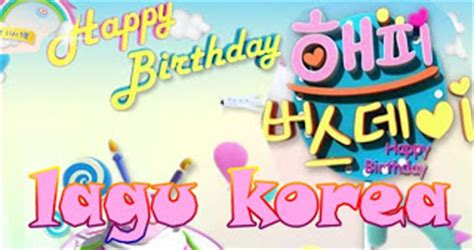 download lagu happy birthday korean version mp3 ucapan happy birthday dalam baahasa korea usella