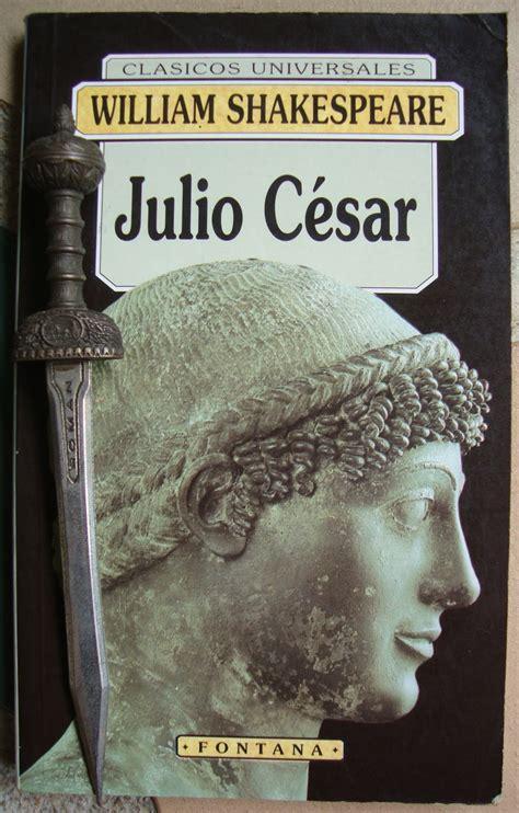 libros de olethros julio c 201 sar william shakespeare