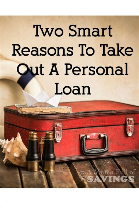 taking out a loan for a downpayment on a house smart reasons to take out a personal loan to be and facts