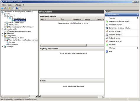 hyper v console toutwindows windows server 2008 r2 installation d