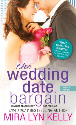 the wedding date books the wedding date bargain the wedding date 2 by mira lyn