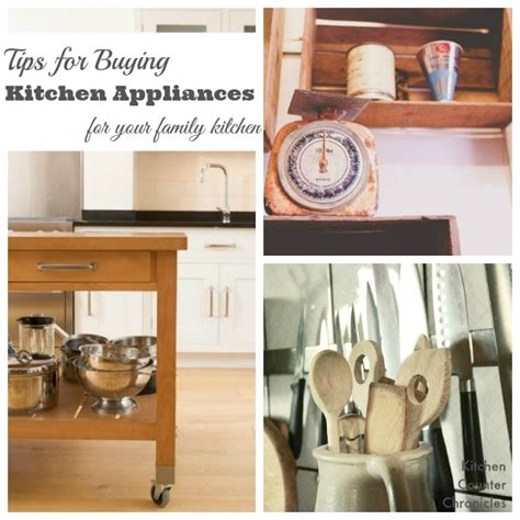 buying kitchen appliances tips for buying kitchen appliances for your family kitchen