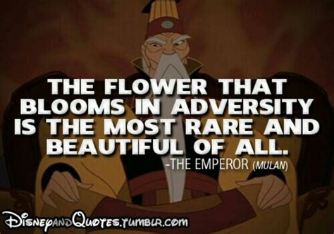 The Kaiser Of Quotable Quotes by The Emperor From Mulan Disney Quotes