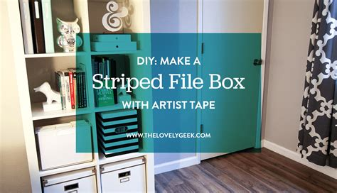 how to dress up a file diy dress up a file box with artist tape the lovely geek