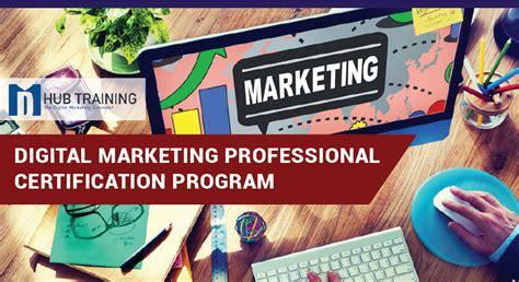 Digital Marketing Certificate Programs 2 by Digital Marketing Professional Certification Program
