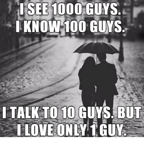 I Memes - i see 1000 guys know 100 guys i talk to 10 guys but i love
