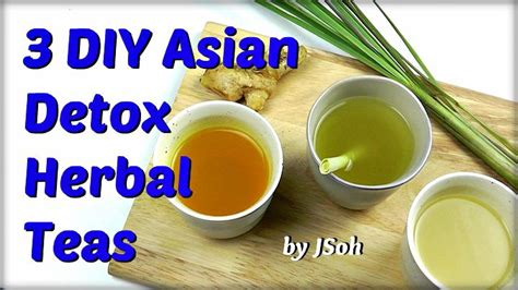 Diy Detox Tea Recipe by 3 Diy Asian Detox Teas