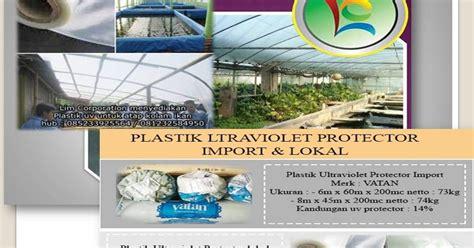 Harga Plastik Uv Untuk Kolam Ikan quot plastik uv quot pilihan cermat untuk alas tambak yang tepat