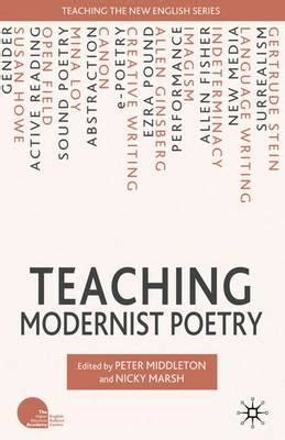 teaching the of poetry the books teaching modernist poetry nicky marsh 9780230202320