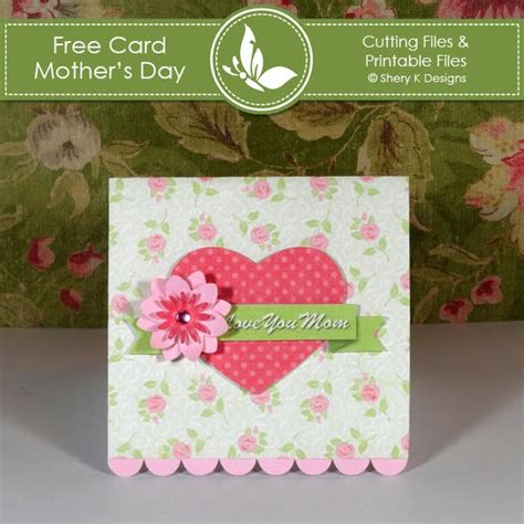 make mothers day cards shery k designs free card kit s day