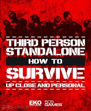 How To Survive Third Person Standalone how to survive third person standalone para pc 3djuegos