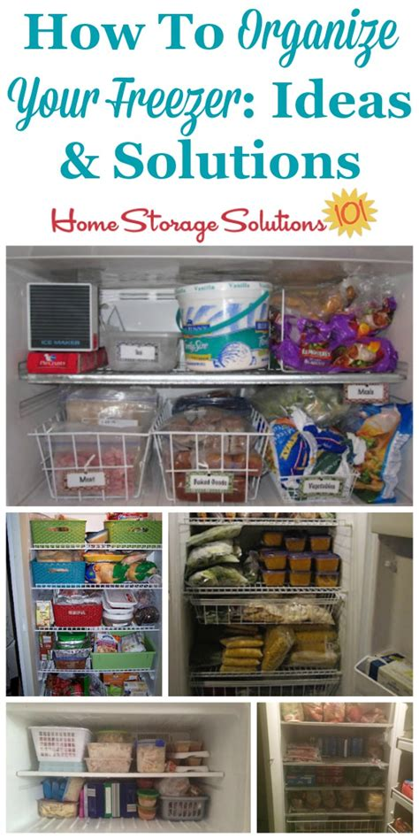 home storage solutions 101 organized home how to organize your freezer real life ideas solutions