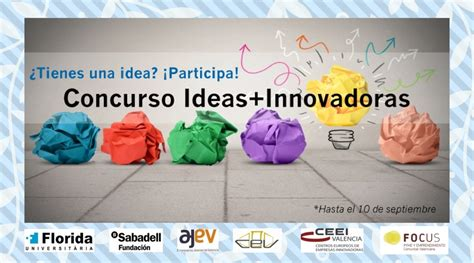 ideas innovadoras concurso ideas innovadoras vi edici 211 n convocatoria