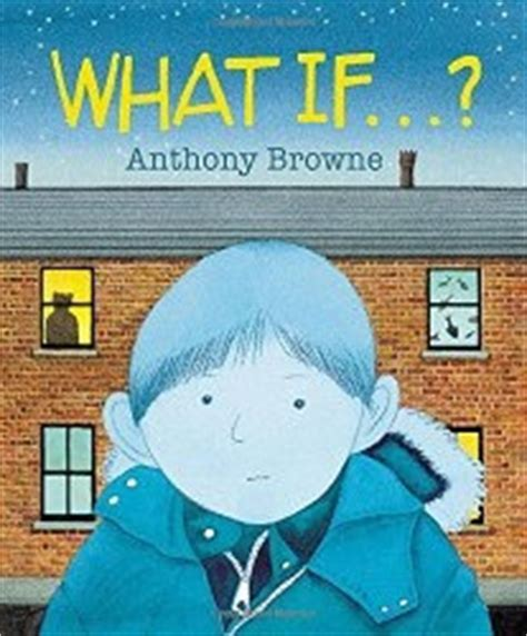 anthony browne picture books anthony browne teaching ideas