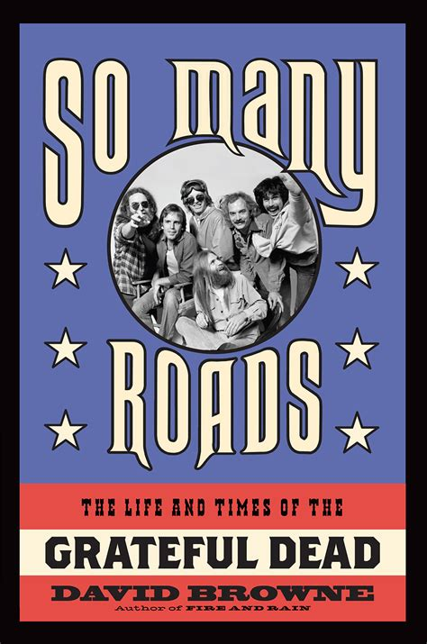 a grateful books the grateful dead s legacy 50 years and counting huffpost