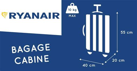 cabin baggage ryanair bagage cabine ryanair 2017 dimensions poids taille