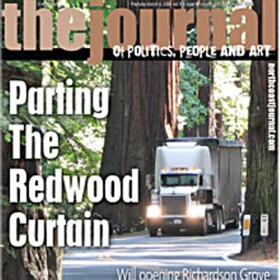the redwood curtain parting the redwood curtain news north coast journal