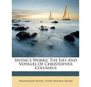 Amazoncom Irvings Works The Life And Voyages Of Christopher
