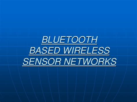 ppt templates for wireless sensor networks ppt on bluetooth based wireless sensor networks