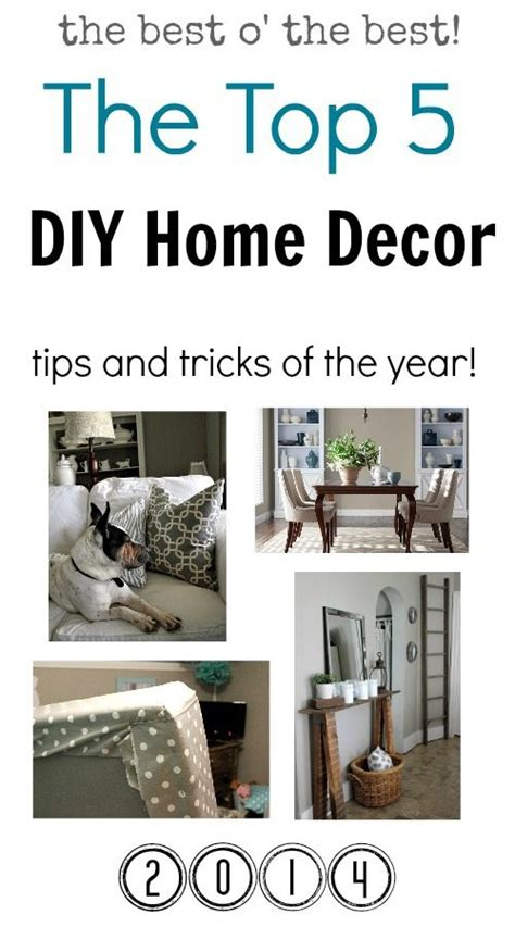 my top 5 diy home decor tips and tricks of the year the