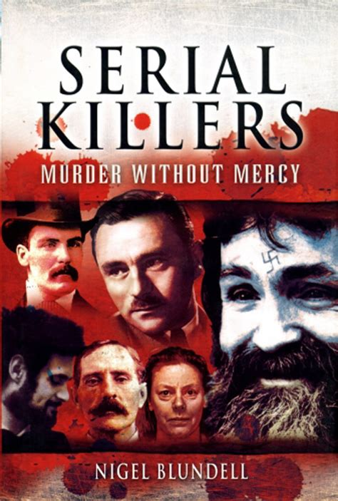 serial killer true crime library serial killers by name serial killers murder without mercy true crime library