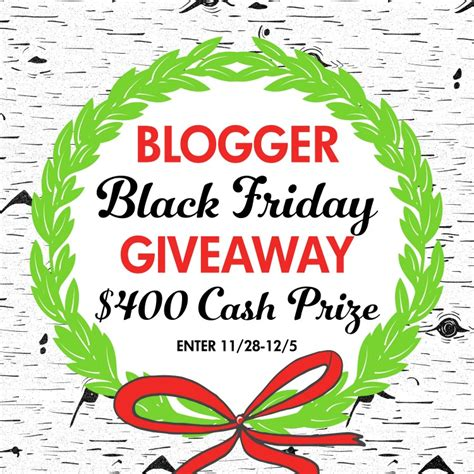 Today Great Cash Giveaway - blogger black friday giveaway 400 cash create it go