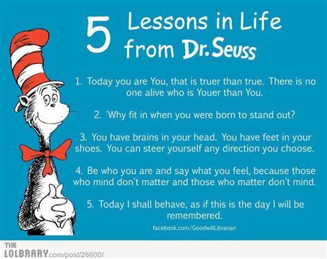 lessons  life  dr seuss betterthansurviving