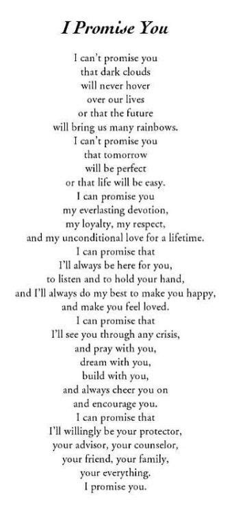 Wedding Vows Poems by I Promise You I Ll Be There Every Day You Are My