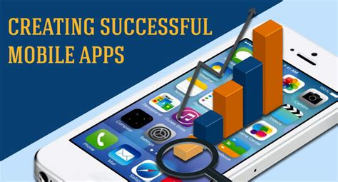 creating mobile apps 7 step checklist for creating successful mobile apps