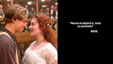 imagenes de amor jack quot titanic quot las 10 frases m 225 s rom 225 nticas de la pel 237 cula