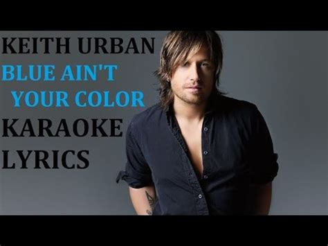 blue ain t your color black in the style of dierks bentley karaoke with ly