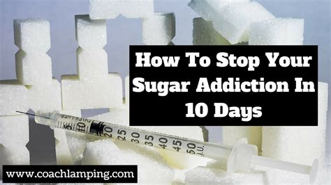 Detox From Sugar In 10 Days by How To Stop Your Sugar Addiction In 10 Days Coachling