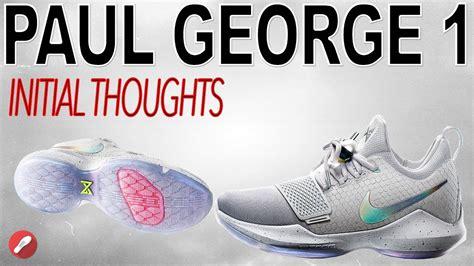 Paul George 1 Blackbuster nike paul george 1 initial thoughts