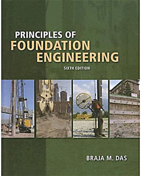 principles of foundation engineering books technological engineering college polytechnic fet