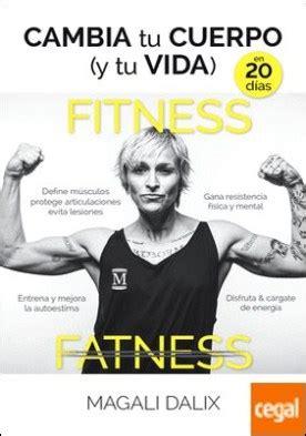 descargar libro de texto cambia tu cuerpo en linea cambia tu cuerpo y tu vida en 20 d 237 as un entrenamiento que te cambia el cuerpo te fortalece