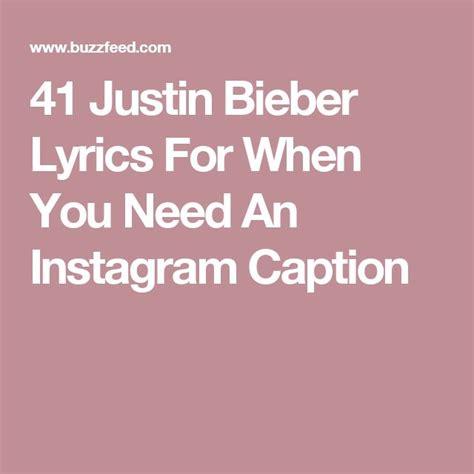 best justin bieber quotes from lyrics 25 best ideas about justin bieber lyrics on pinterest