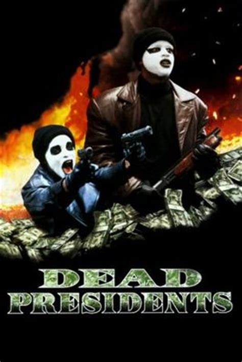 dead presidents 1995 imdb dead presidents movie poster 1995 poster buy dead