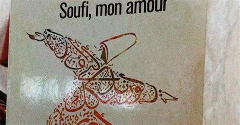 soufi mon amour lire pour reconstruire ikosium soufi mon amour elif shafak