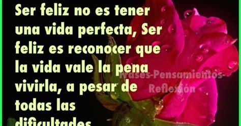 una vida perfecta la verdad a veces es muy peligrosa edition books pensamientos de la vida diaria ser feliz no es tener una