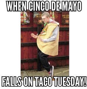 Meme Cinco De Mayo - taco tuesday meme kappit