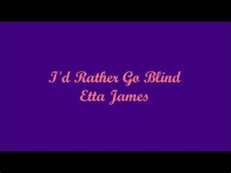 lyrics etta i d rather go blind etta lyrics