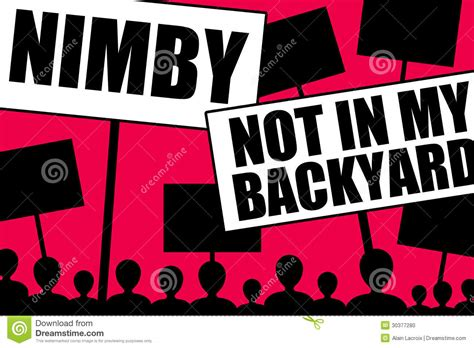 what does not in my backyard mean nimby stock photo image 30377280