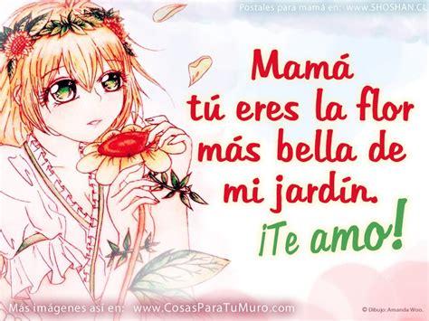 imagenes emotivas para mamá bonitas imagenes de flores con frases para felicitar a las