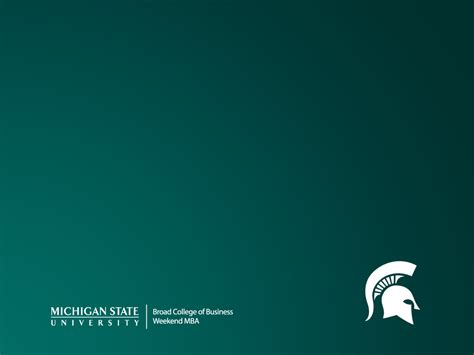 Michigan State Weekend Mba Tuition by Show Your Spartan Spirit With A Desktop Background From