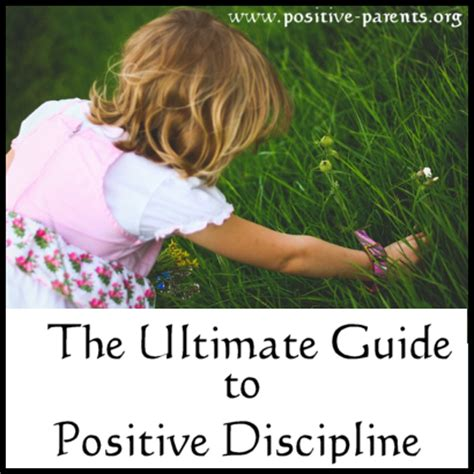 positive parenting the essential guide to positive discipline help your children develop self discipline communication respect and responsibility books positive parents the ultimate guide to positive discipline