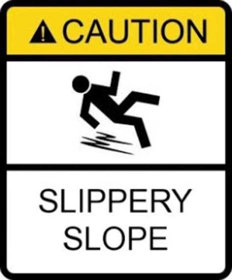 slipper slope fallacy slippery slope your meme