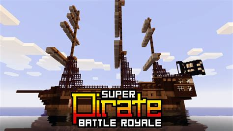minecraft boat map 1 7 10 super pirate battle royale minecraft project