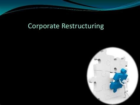 Restructuring Mba by Corporate Restructuring
