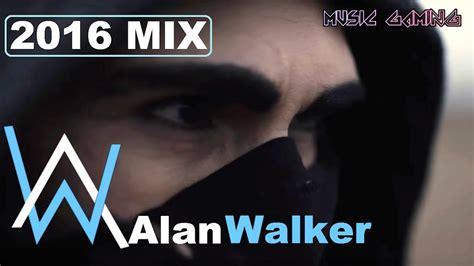 alan walker youtube mix alan walker mix 2017 the king of edm youtube
