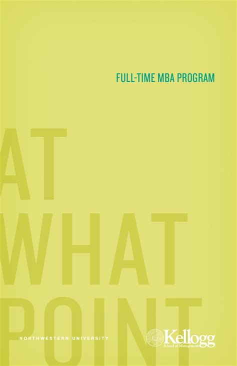 Kellogg One Year Mba Start Date by Issuu Kellogg Time Mba Viewbook 2012 2013 By